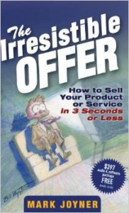 The Irresistible Offer by Mark Joyner1