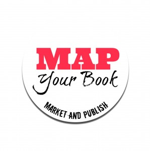 MAP Your Book: Market and Publish Your Book