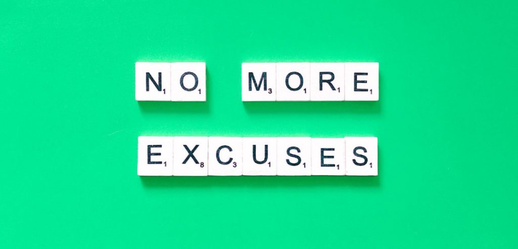 no more excuses words in scrabble tiles